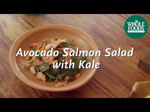 Avocado Salmon Salad With Kale | Homemade Healthy | Whole Foods Market