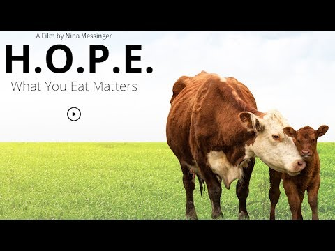 What You Eat Matters - 2018 Documentary H.O.P.E.