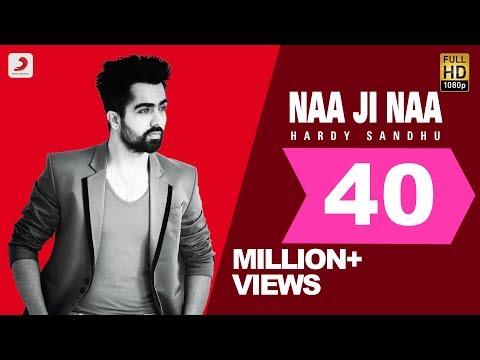 Hardy Sandhu - Naa Ji Naa | Latest Punjabi Romantic Song 2015