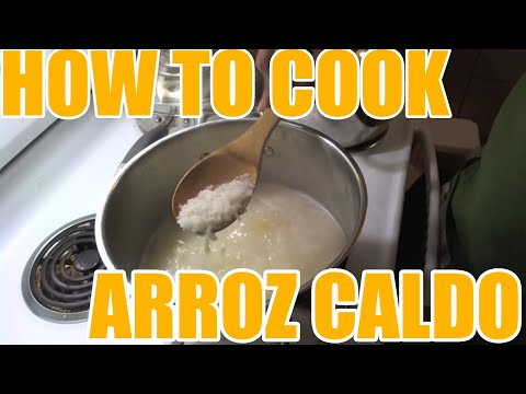 How To: Cook Arroz Caldo