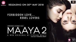 Maaya 2 | Promo 3 | Tanhaaiyaa Hai | A Web Original By Vikram Bhatt
