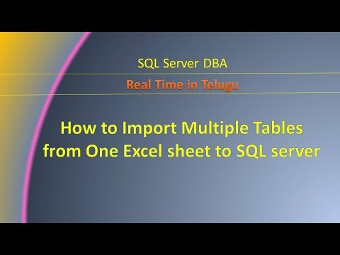 How to Import Multiple Tables from one Excel sheet to Sql server