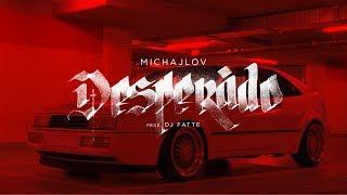 Michajlov - Desperado (prod. Dj Fatte)