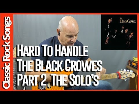 Hard To Handle  By The Black Crowes Part 2 The Solos - Guitar Lesson Tutorial