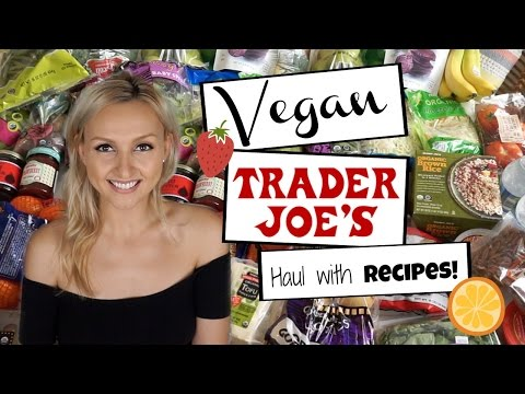 What to Get at Trader Joe's w/ VEGAN Recipes + Meal Ideas