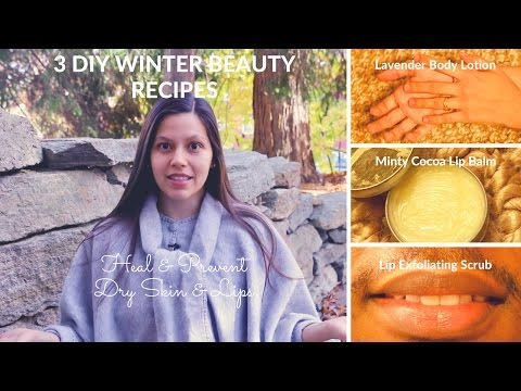 3 DIY Winter Beauty Recipes for Healthy Skin & Lips