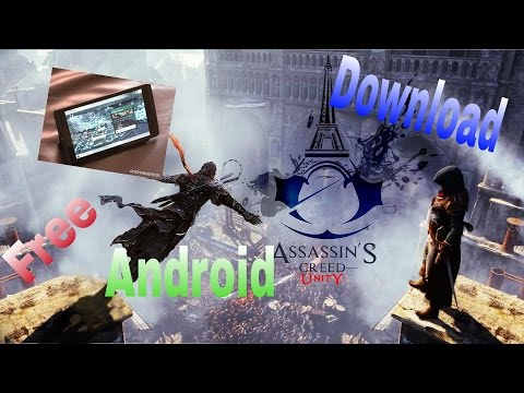 Assassin's creed unity download android free