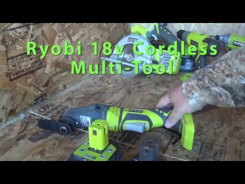 Ryobi 18v Cordless Multi-Tool - The Mother of Cordless Tools while Off Grid