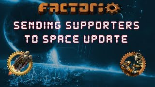 Factorio 0.15 Sending Supporters To Space Update! - Let