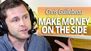 Make Money on the Side with Chris Guillebeau and Lewis Howes