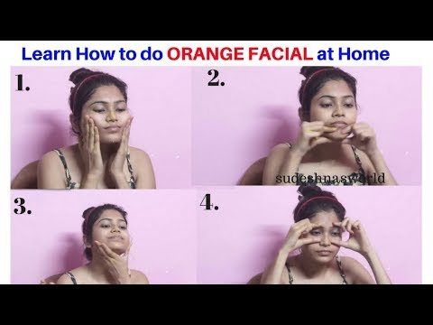 Winter Special Orange Facial at home | How to do Fruit Facial at home | Get glowing skin