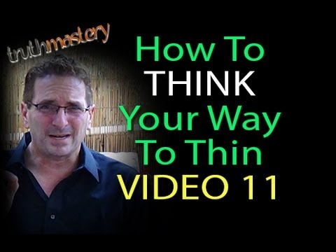 How to Think Your Way to Thin V11 - Change Your Mindset About Food 916-542-0051