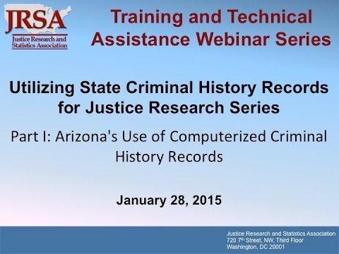 Arizona's Use of Computerized Criminal History Records
