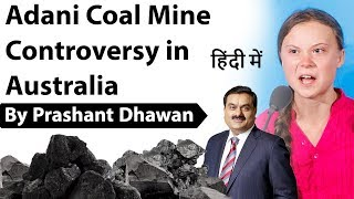 Adani Coal Mine Controversy in Australia Current Affairs 2019 #UPSC