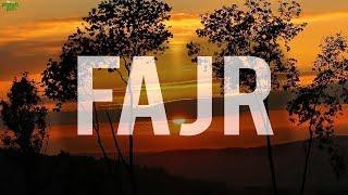 FAJR (Powerful)