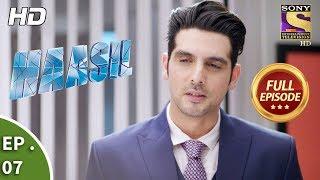 Haasil - हासिल - Ep 07 - Full Episode - 7th November, 2017