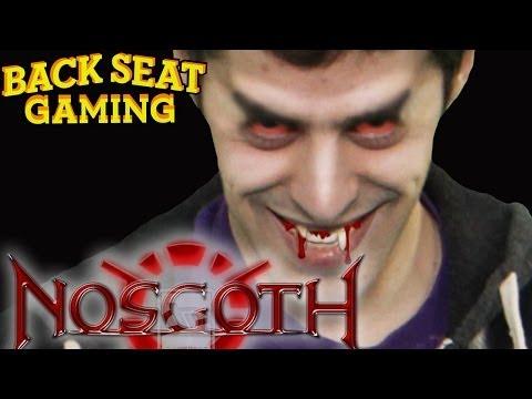 WE SUCK BLOOD AT NOSGOTH (Backseat Gaming)