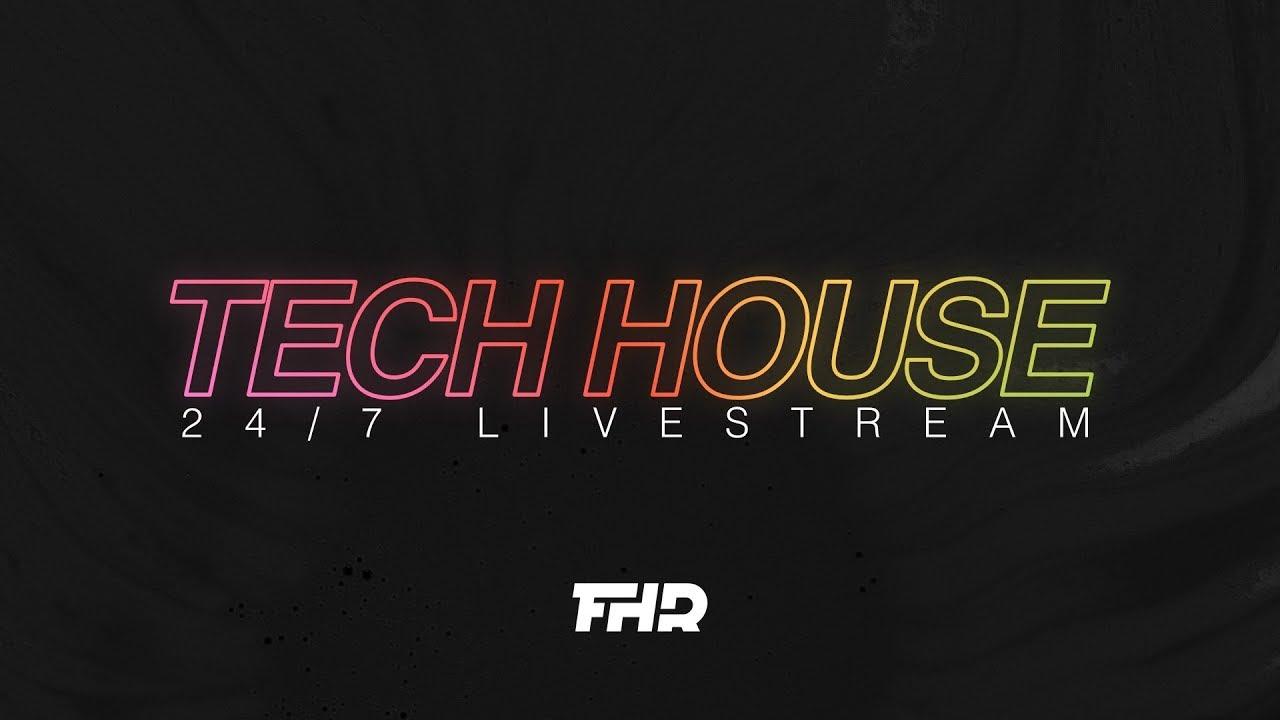 Tech House Radio   24/7 Livestream