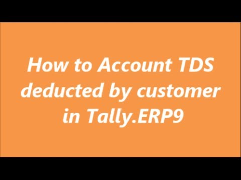 How to account TDS deducted by customer in Tally.ERP9 | TDS receivable entry | TDS