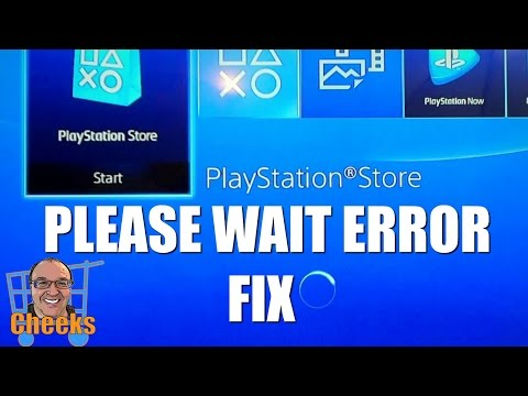 PS4 Store Not Working - Please Wait Error