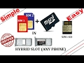 How To Use 2 SIMs and Micro SD Card In Any Phone With Hybrid Slot (Simple & Easy Way)