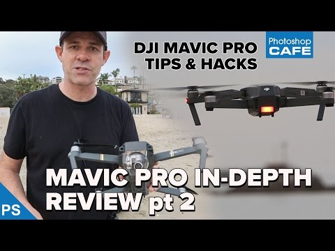 DJI MAVIC PRO ULTIMATE REVIEW Pt 2: Tips, hacks & your questions ANSWERED