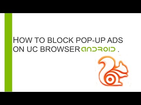 How to Block pop up ads on UC Browser Android.