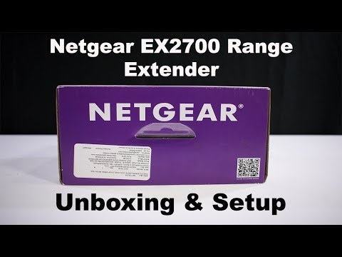 UNBOXING & SETTING UP - Netgear EX2700 Wifi Range Extender