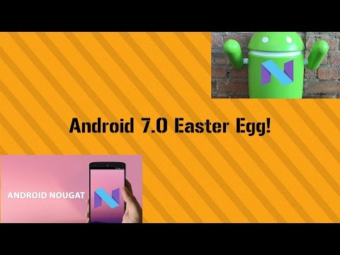How To Get The Android 7.0 (Nougat) Easter Egg! February 2017