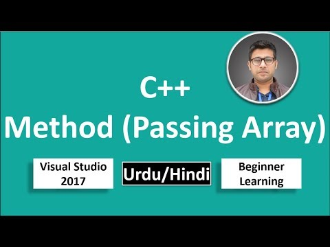 20. C++ in Urdu/Hindi Pass Array in Method Parameter Tutorial vs 2017