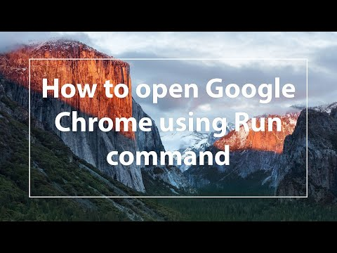 How to open Google Chrome using Run command