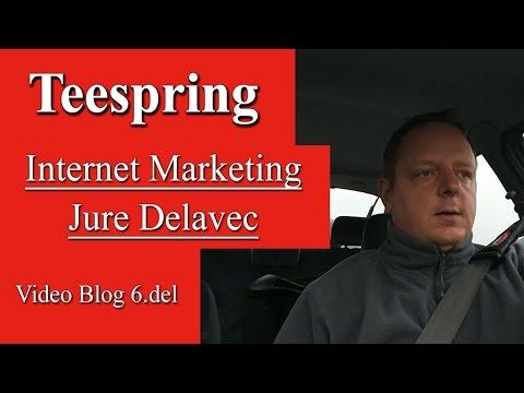 Jure Delavec Video Blog 6.del - Teespring