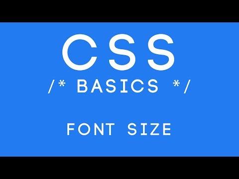 CSS Basics Tutorial 7 - Font Size