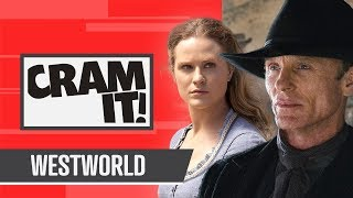Everything You Need To Know About Westworld (Seasons 1-2) | CRAM IT