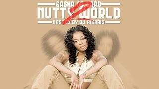 Sasha Go Hard - Number 1 (Nutty World 2)
