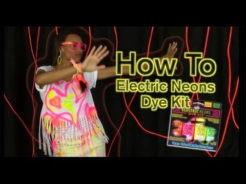 How To Electric Neon Dye Kit