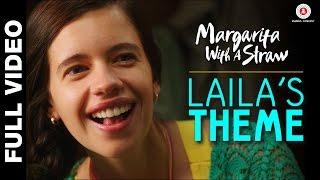 Laila's Theme - Margarita With A Straw   Mikey Mccleary   Kalki Koechlin & Revathi
