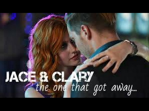 Jace & Clary || The one that got away