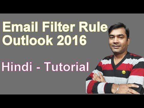 Outlook Rules and Alerts |outlook rule to move email to folder {Hindi} 2018
