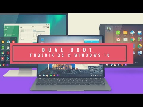 Dual Boot Phoenix OS [Android 7.1.1] and Windows 10