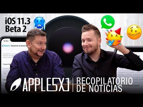 Noticias Apple: Se filtra el código de iOS, WhatsApp, nuevos emoji, iOS 11.3 beta 2, reviews HomePod