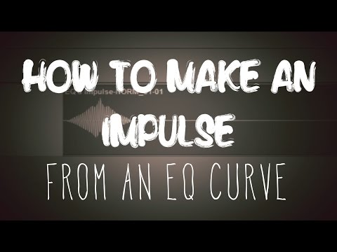 How to Make an Impulse Response from an EQ Curve