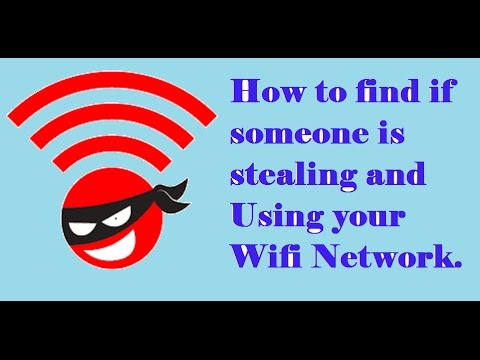 How to find if someone is stealing and using your wifi network.