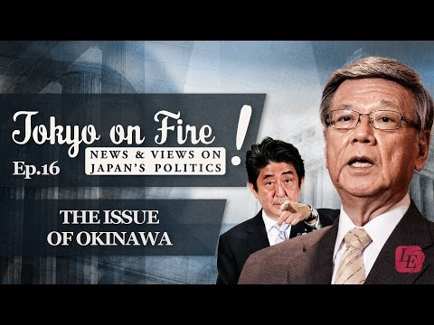 The Issue of Okinawa | Tokyo on Fire