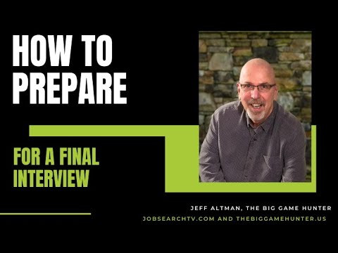 How to  Prepare for a Final Interview | JobSearchTV.com