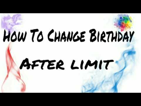 How to change birthday on facebook after limit 100% working