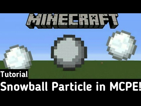 Snowball particle in MCPE!!!-Tutorial
