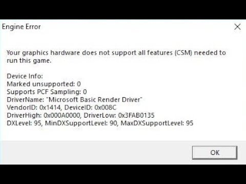 🚩 Your graphics hardware does not support all features (CSM) needed to run this game