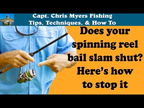 Spinning Reel Fishing Tips - Bail Slamming Shut