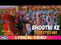 Bhootni Ke Remix| Tiger Style Mix| Lyrical Video| Singh Is Kinng| Akshay K| Katrina K| Daler Mehndi